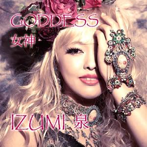 Goddess 女神 Izumi Watanabe